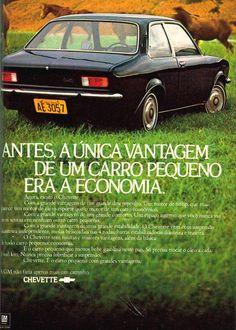 Chevette (1974) - Chevrolet É assim que se fazia propaganda de qualidade! kkkkkkkkk
