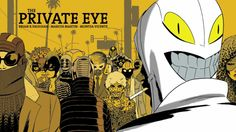 The Private Eye by Brian K. Vaughan (Image Comics)