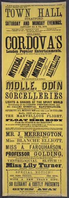 Renowned performers appeared to levitate, slice the heads off spectators and escape out of locked boxes. This poster from 1878 advertises a performance given by the 'spirit-medium' Mademoiselle Odin, who it claims studied at the Paris Conservatoire, and would 'appear in the marvellous flight, and float her body from the stage to the balcony. No so-called spirit-medium or conjurer in the world has ever been able to perform this marvellous feat.'