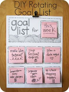 DIY Rotating Goal list. #organize
