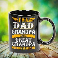 Im a Dad Grandpa and a Great Grandpa Great t-shirts, mugs, bags, hoodie, sweatshirt, sleeve tee gift for grandpa, granddad, grandfather from grandson, granddaughter, or any girls, boys, grandchildren, grandkids, friends, men, women on birthday, mother's day, father's day, grandparents day, Christmas or any anniversaries, holidays, occasions. Uncle Quotes, Grandpa Quotes, Cousin Quotes, Grandmother Quotes, Quotes Quotes, Little Sister Quotes, Sister Poems, Father Daughter Quotes, Father Quotes