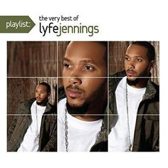 Lyfe Jennings - Playlist: The Very Best Of Lyfe Jennings [Explicit]