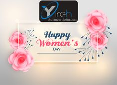Yireh Business Solutions would like to wish all the wonderful ladies a very special women's day.
