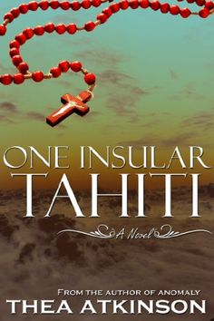 One Insular Tahiti - this book is free on Amazon as of May 23, 2012. Click to get it. See more handpicked free Kindle ebooks - judged by their covers fresh every day at www.shelfbuzz.com