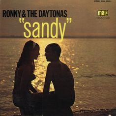 """Sandy"" (1966, Mala) by Ronny And The Daytonas."