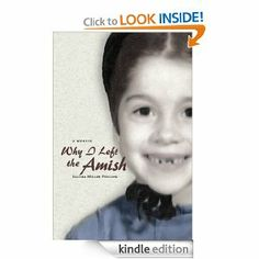 Amazon.com: Why I Left the Amish: A Memoir eBook: Saloma Miller Furlong: Kindle Store.  (Pinner: I meet Saloma and her husband at a book signing.  She gave a great talk.)