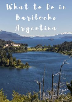 What to Do in #Bariloche #Argentina Including Self-Drive Day Trips