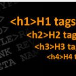 Use Heading Tags (H1 to H6) in Right Order to Increase Search Engine Traffic