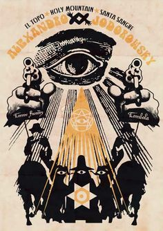 Alejandro Jodorowsky, El Topo/ Sante Sangre/ Holy Mt