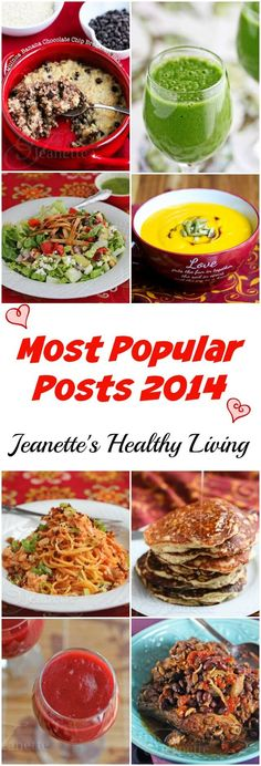 Most Popular Posts 2014 ~ http://jeanetteshealthyliving.com