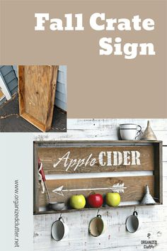 An inexpensive crate from a garage sale is modified, stained, and stenciled in the creation of fun fall sign/shelf! #stencil #falldecor #fallsign #oldsignstencils #applecider #DIYfalldecor #fallDIY Easy Diy Crafts, Home Crafts, Old Crates, Clutter Organization, Sign Stencils, Old Signs, Fall Diy, Apple Cider, Rustic Decor