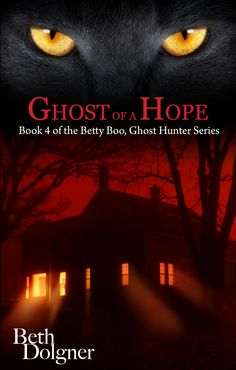 REVIEW by Jena:  Ghost of a Hope (Betty Boo #4) by Beth Dolgner - Releases in August (@bethdolgner)