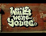 whilewereyoung.jpg (160×127)