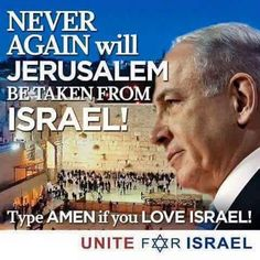 AMEN !!!  I Love Israel / Jerusalem and GOD'S Chosen People - Jewish People !!! I Love GOD JESUS THE HOLY SPIRIT ..... and AMEN to THAT !!!