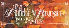 Create a Pattern Brush in Illustrator