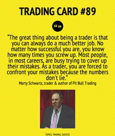 Trading Card #89: The Great Thing About Being A Trader by Marty Schwartz