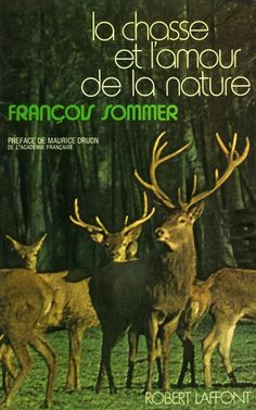 Sommer. La chasse et l'amour de la nature. 1973