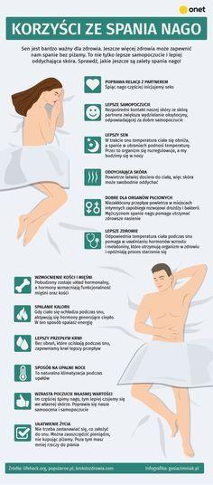Spanie nago jest zdrowe! Dlaczego warto zrezygnować z piżamy? [INFOGRAFIKA] - Zdrowie Move Your Body, Mind Body Soul, Study Tips, Healthy Habits, Good To Know, Life Is Good, Fun Facts, Healthy Lifestyle, Life Hacks