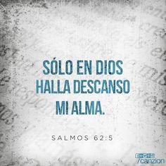 «Que todo mi ser espere en silencio delante de Dios, porque en él está mi esperanza». —Salmos 62:5 #citascristianas #salmos