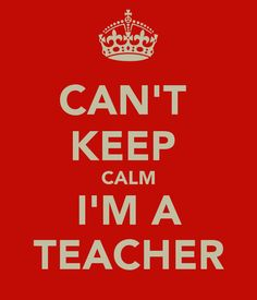 keep calm teacher - Google Search