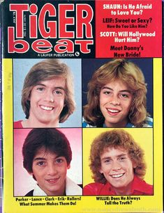 Shaun Cassidy, Leif Garrett, and Scott Baio on the cover of Tiger Beat, August My Childhood Memories, Childhood Toys, Sweet Memories, School Memories, 1970s Childhood, Ed Vedder, Leif Garrett, Scott Baio, Tiger Beat
