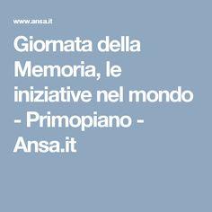 Giornata della Memoria, le iniziative nel mondo - Primopiano - Ansa.it