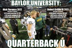 Think #Baylor Football would fall off post-#RG3? Think again. // #Baylor Football is Quarterback U. #sicem