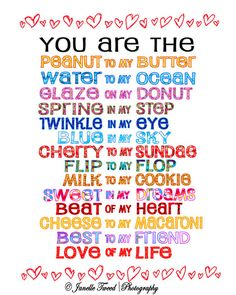 You Are the Peanut to my Butter #love #valentinesday #relationships #quotes