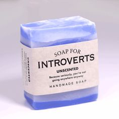 I hate how people still make introversion into something 'pathetic' that's to be laughed at. What, I can't want to smell nice just for myself regardless of whether I'm leaving the house or not? So every time I don't absolutely have to leave the house I'm a smelly mess because I obviously don't care about myself if I don't have to impress others? Grow up.