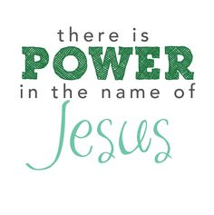 There is power in the name of Jesus. Faith Quotes, Bible Quotes, Bible Verses, Scriptures, I Love The Lord, Speak Life, Jesus Freak, Dear Lord, Praise God