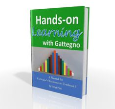 Turn math fear to math love. Gattegno provides the Cuisenaire Rod lessons that will have you dumping your worksheets in favor of math play.