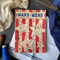 Make and Mend for Victory - WWII Sewing Magazine circa 1942 – In The Vintage Kitchen Shop Sewing Magazines, Old Clothes, Darning, New Tricks, Wwii, Victorious, Importance Of Recycling, The Office Shirts, Kitchen Shop