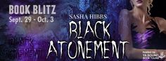 Renee Entress's Blog: [Book Blitz & Giveaway] Black Atonement by Sasha H... http://reneeentress.blogspot.com/2014/10/book-blitz-giveaway-black-atonement-by.html