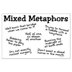 I Love Mixed Metaphors | Nutsrok