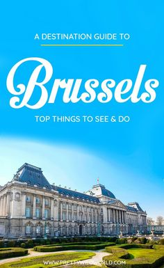 Find out all the best things to do in Brussels for first-time visitors! We have compiled the top tourist attractions in Brussels you must not miss when you visit. #brussels #belgium #europe #travel