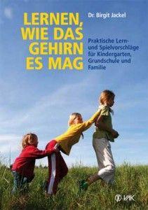Lernen, wie das Gehirn es mag: In diesem Praxishandbuch finden Sie zahlreiche bewährte Erkundungs-, Spiel- und Übungsvorschläge, die die Neugier und Entdeckungslust wecken und die Kinder in ihrer Entwicklung fördern – ohne sie zu unter- oder zu überfordern! http://www.das-buch.org/lernen-wie-das-gehirn-es-mag/