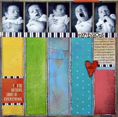 I LOVE this!!!!  scrapbook layout - Baby