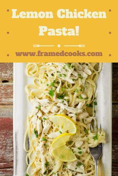 Turn leftover chicken into an easy elegant supper with a lemon and some linguine!