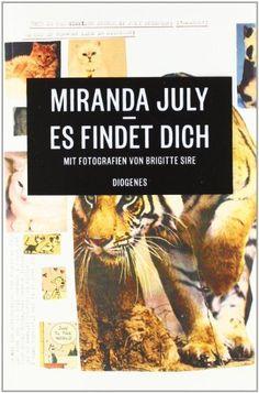 Es findet dich von Miranda July, http://www.amazon.de/dp/325702097X/ref=cm_sw_r_pi_dp_5bdEsb0HYERQN