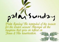 Holy Palm Sunday Wishes Messages – Palm Sunday Wishes Quotes – Palm Sunday Wishes 2020 Happy Easter Messages, Sunday Messages, Sunday Wishes, Sunday Greetings, Messages For Friends, Wishes For Friends, Easter Wishes, Wishes Messages, Friends Family