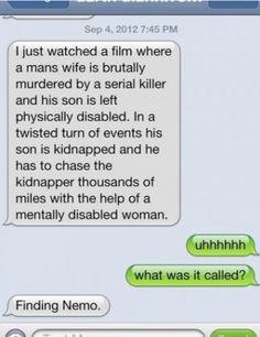 Finding Nemo- ha ha hahaha