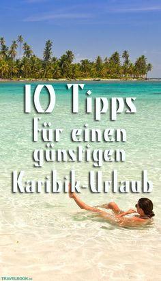 Die Karibik ist ein beliebtes Reiseziel für Gutbetuchte – und deshalb mitunter ziemlich teuer. Reisebloggerin Anja Knorr von happybackpacker.de verrät 10 Tricks, wie Backpacker sich trotzdem ihren Traum von Karibik-Feeling und paradiesischen Stränden erfüllen können.