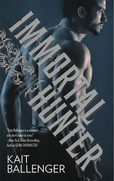Immortal Hunter (Execution Underground #2) by Kait Ballenger