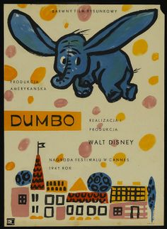 eeek dumbo is prolly my fave movie  and this poster would be fab in my living room....  Polish Film Posters.