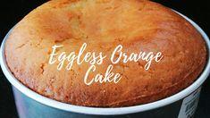 Fragrant, moist, and tender Eggless Orange Cake flavored with freshly squeezed orange juice and orange zest or the store bought just . Eggless Orange Cake, Vegetarian Bake, Cooking Blogs, Cooking Recipes, Cook N, Freshly Squeezed Orange Juice, Eggless Baking, Hot Cross Buns, Cake Flavors