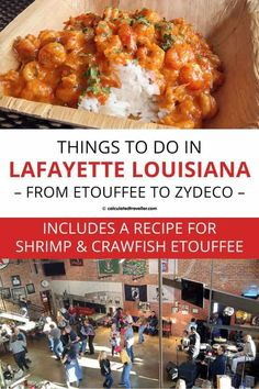 Things to Do in Lafayette Louisiana from Etouffee to Zydeco in the Heart of Cajun-Creole Country. Includes a recipe for Shrimp and Crawfish Etouffee