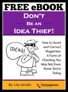 """#ad FREE EBOOK """"Don't Be an Idea Thief!"""" Know how to avoid Plagiarism? This eBook will teach you what plagiarism is, how to avoid it and how to ensure your kids are avoiding it as well. #ihsnet"""