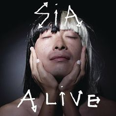 """Kiss from a Rose: Sia """"Alive"""" (Lyric Video)"""