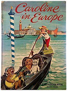 Caroline in Europe (A Big Golden Book) by Pierre Probst http://www.amazon.com/dp/B0007F1WPU/ref=cm_sw_r_pi_dp_d527vb1JAG27Z