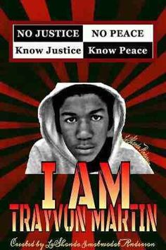 """No Justice No Peace I was born Feb 26  Trayvon was murdered Feb 26 """"that means NJNP @'least 52 weeks out th' yr. -rs"""